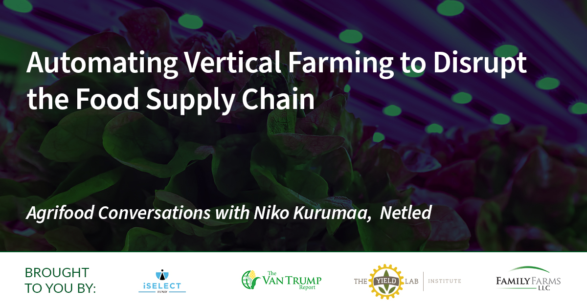 Agrifood Conversations: Automating Vertical Farming to Disrupt the Food Supply Chain