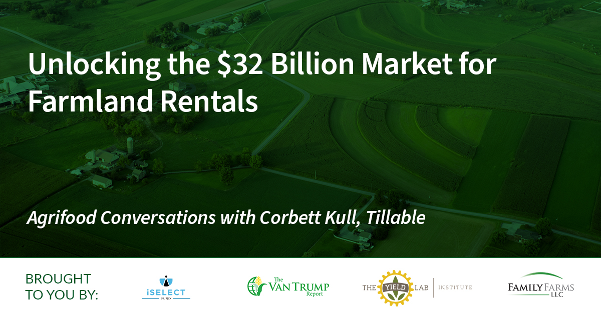 Unlocking the $32 Billion Market for Farmland Rentals
