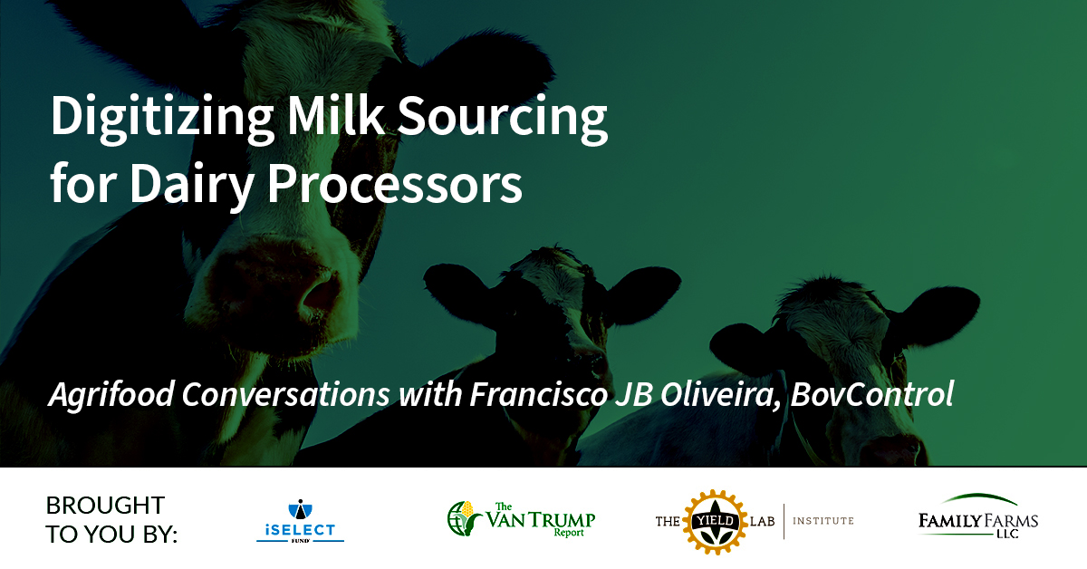 Agrifood Conversations: Digitizing Milk Sourcing for Dairy Processors
