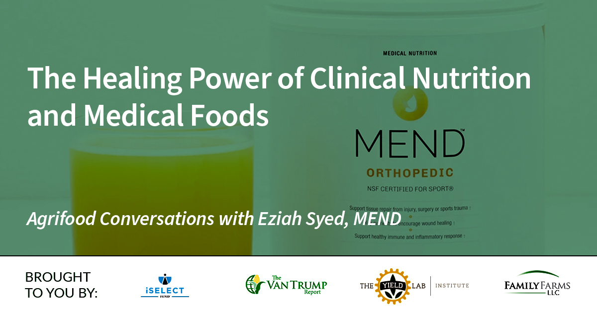 Agrifood Conversations: The Healing Power of Clinical Nutrition and Medical Foods