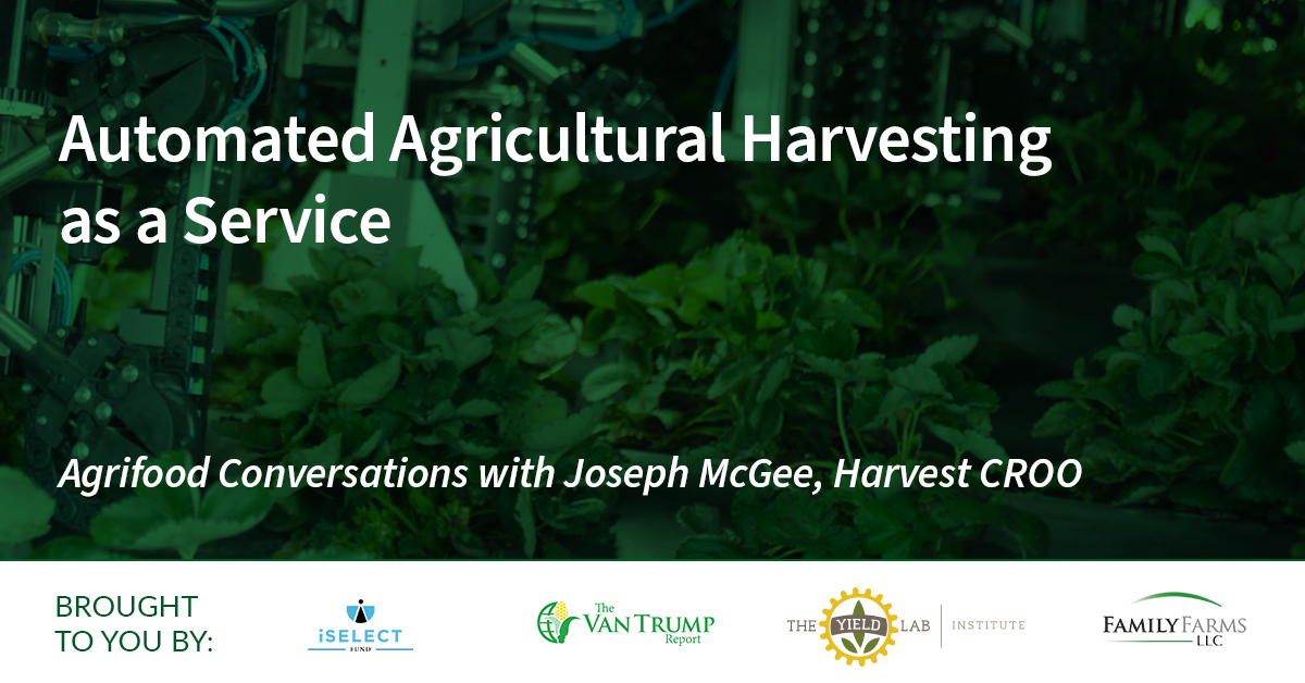 Agrifood Conversations: Automated Agricultural Harvesting as a Service