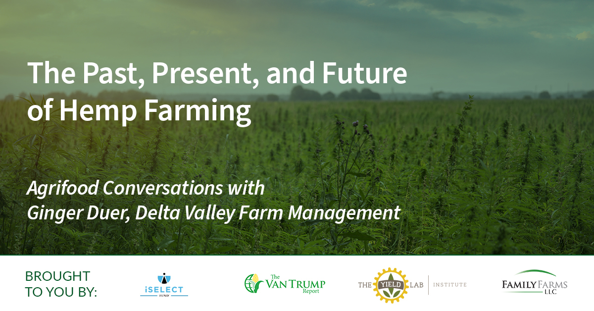 Agrifood Conversations: The Past, Present, and Future of Hemp Farming