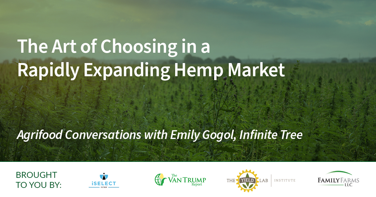 Agrifood Conversations: The Art of Choosing in a Rapidly Expanding Hemp Market
