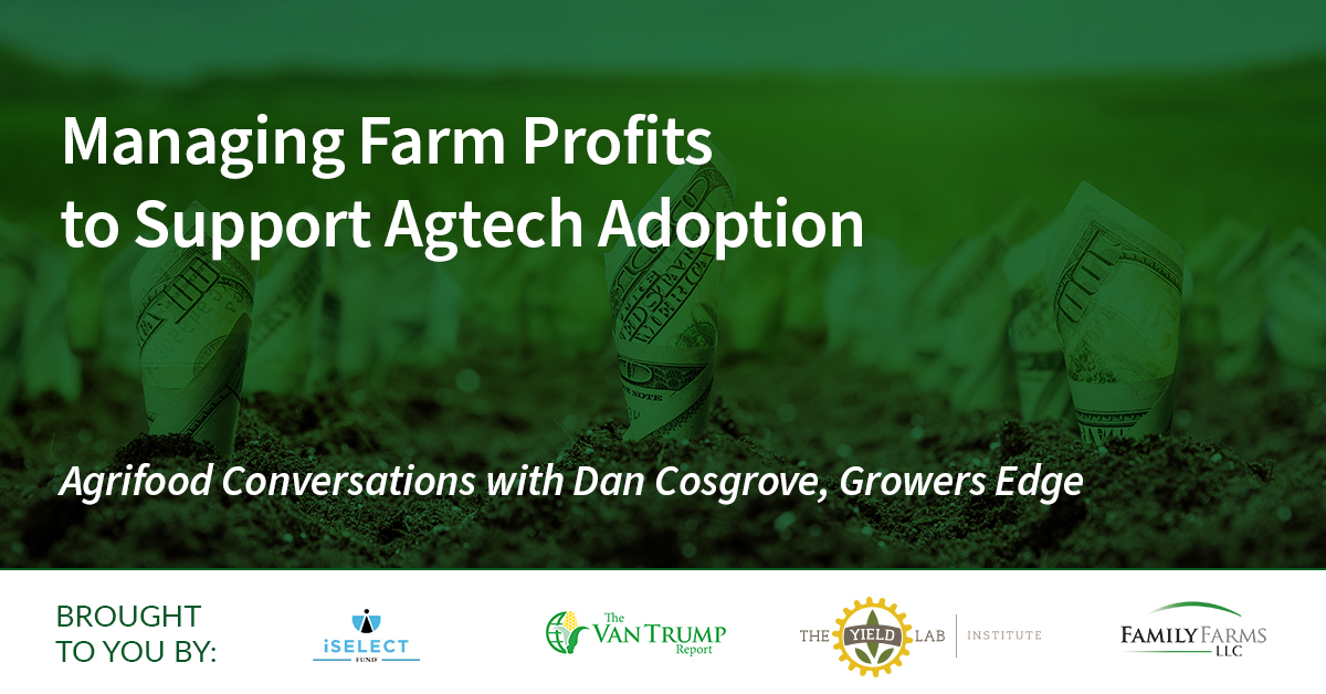 Managing Farm Profits to Support Agtech Adoption