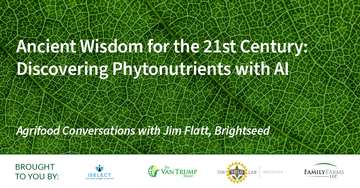 Agrifood Conversations: Ancient Wisdom for the 21st Century: Discovering Phytonutrients with AI